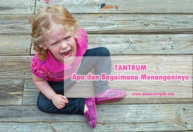 Cara menangani tantrum pada anak