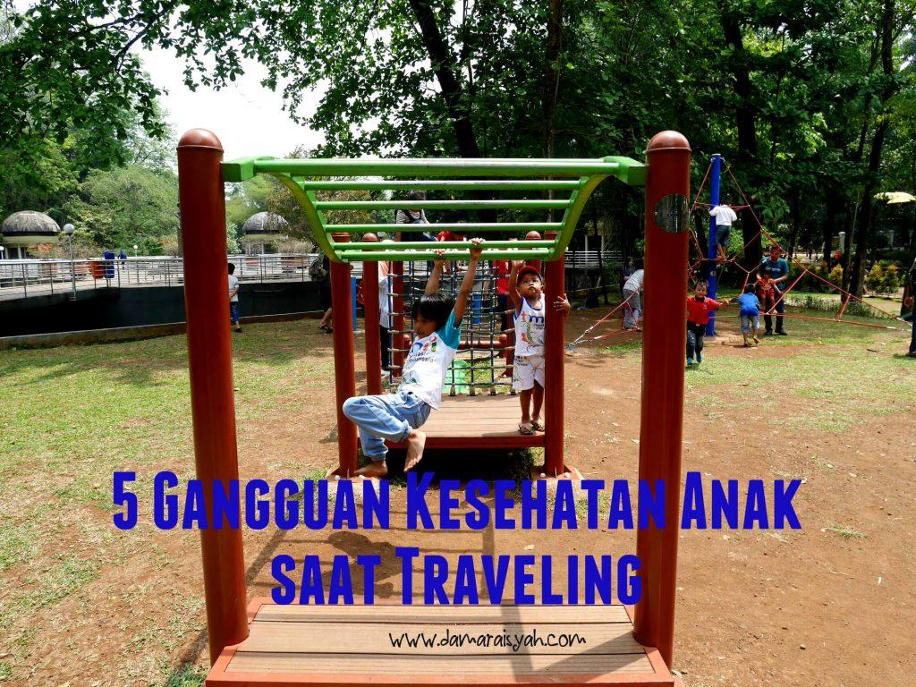 Gangguan kesehatan anak saat traveling