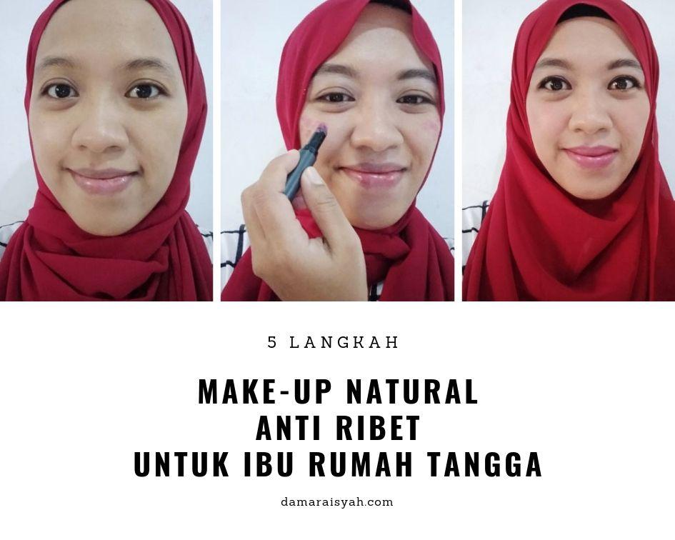 Make-up natural anti ribet untuk IRT