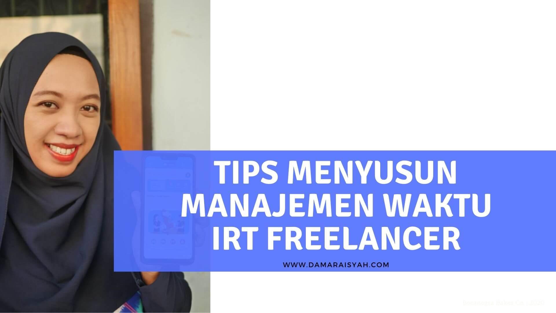 Cara mengatur manajemen waktu IRT freelancer