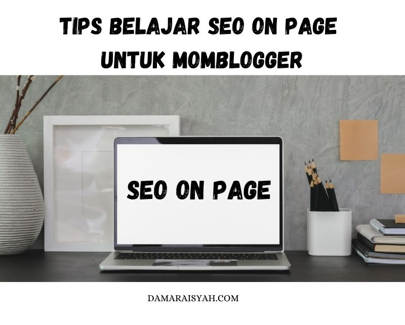 belajar-seo-on-page-untuk-momblogger