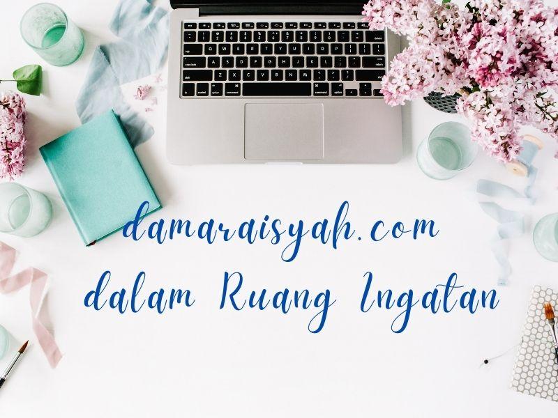 Perjalanan blog damaraisyah.com