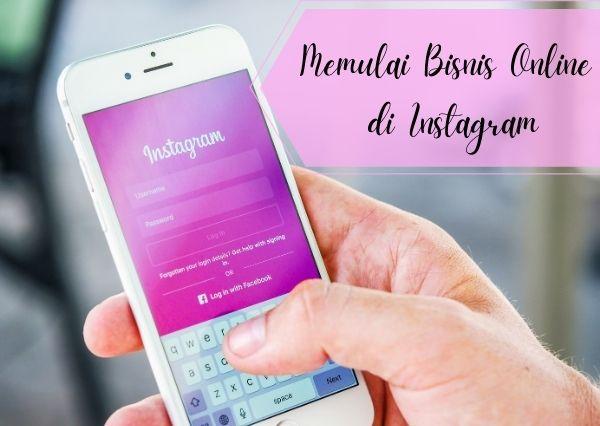 Memulai bisnis online di Instagram