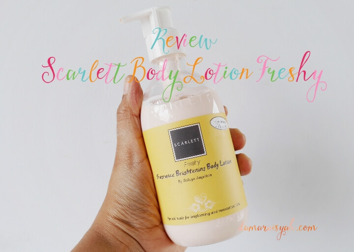 Review Scarlett body lotion warna kuning