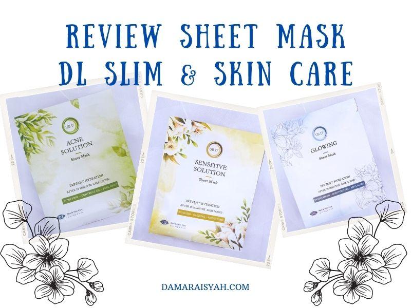Reviw sheet mask DL Slim
