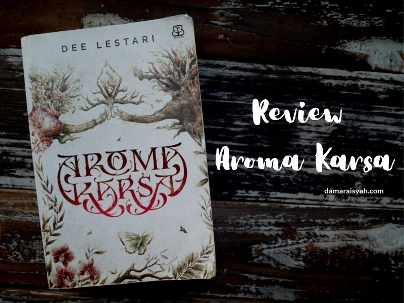 Review novel Aroma Karsa karya Dee Lestari