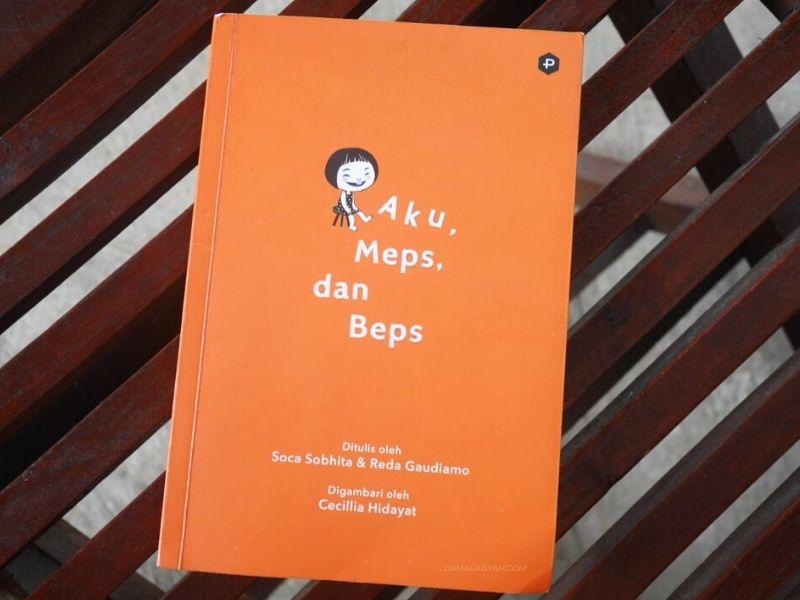 Review novel Aku, Meps dan beps karya Soca Sobhita dan Reda Gaudiamo