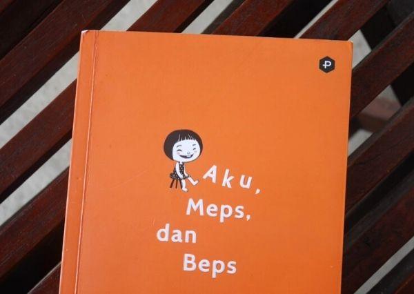 Novel Aku, Meps, dan Beps terbitan Penerbit POST Press
