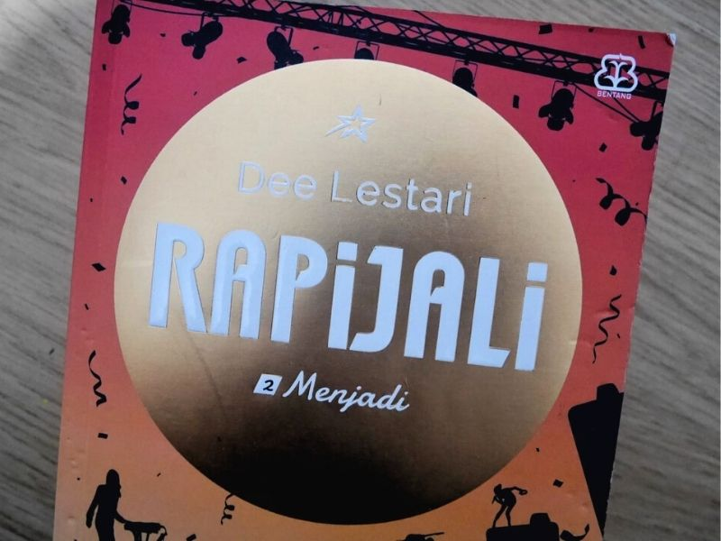 Review Rapijali 2 (Menjadi) novel Dee Lestari