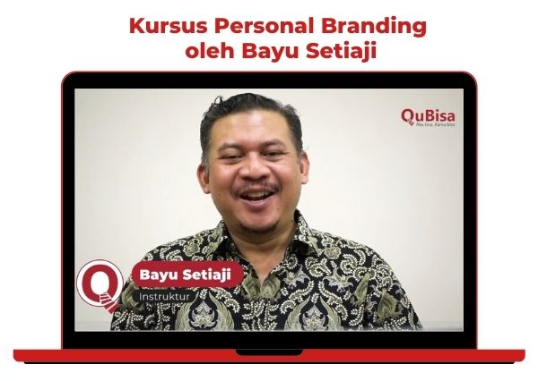 Materi personal branding dari bayu Setiaji instruktur aplikasi belajar online QuBisa